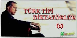 1-turk-tipi-diktatorluk-1